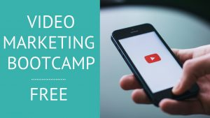 Video Marketing Bootcamp