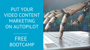 Put your Video Content Marketing on AutoPilot