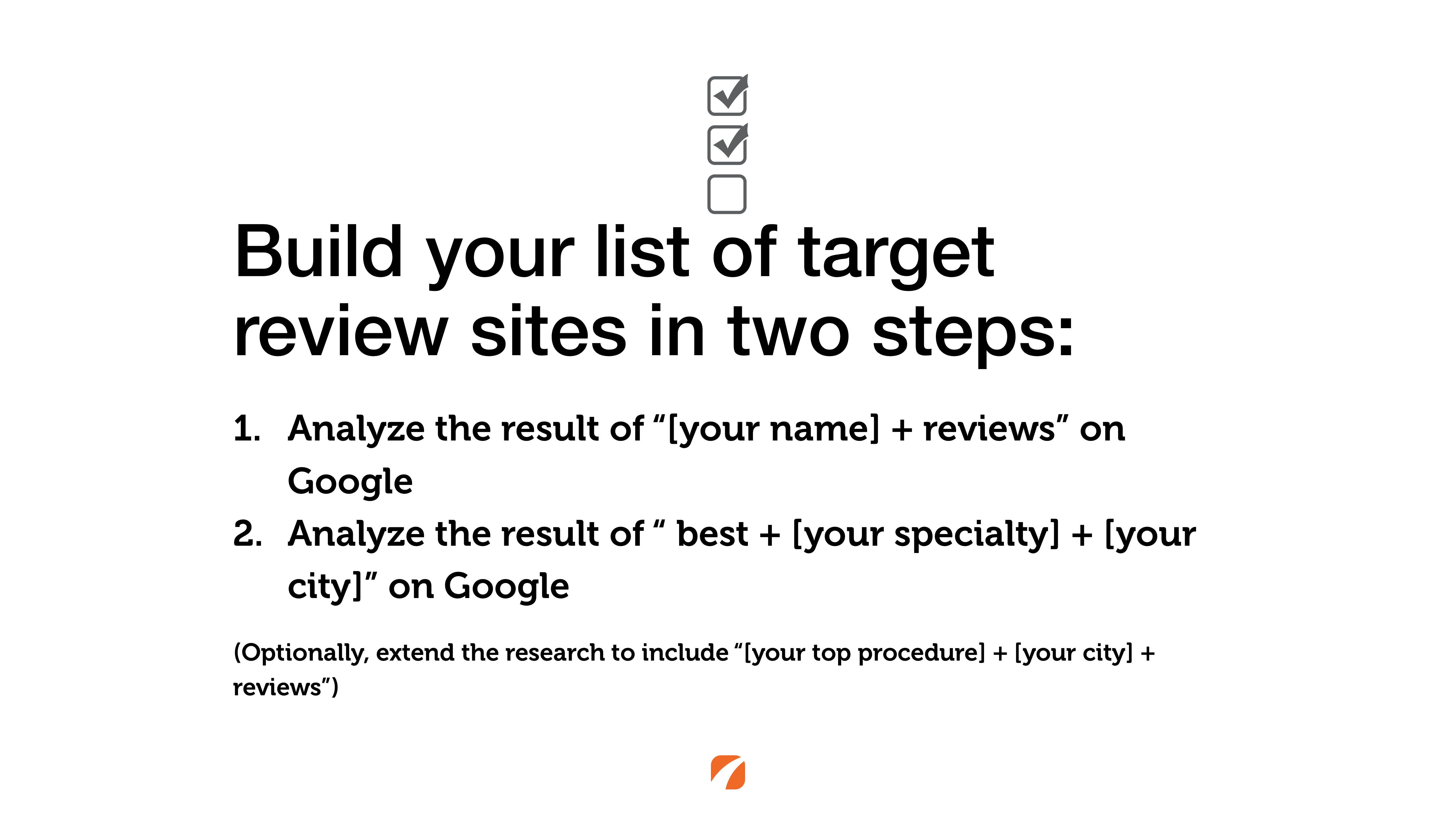 Two steps to build your list of target review sites.